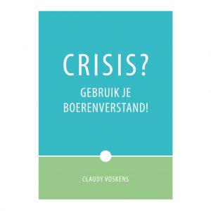 Gratis E-book Crisis? Gebruik je boerenverstand!