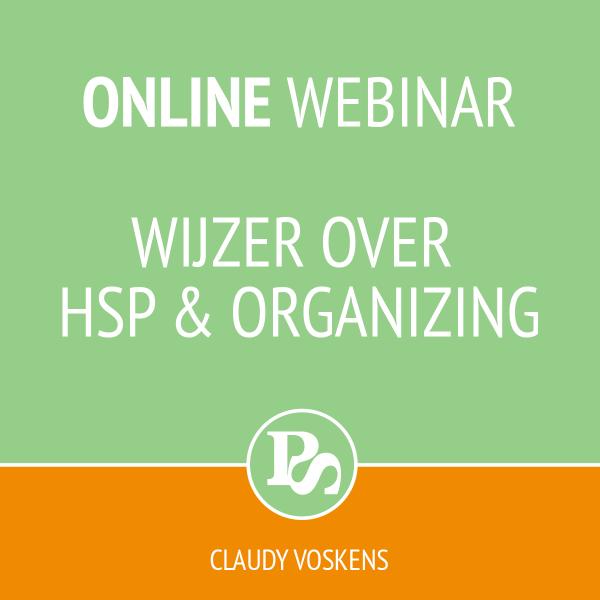 Online webinar Wijzer over HSP en organizing